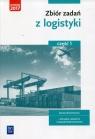 Zbiór zadań z logistyki Część 1 branża ekonomiczna technik logistyk magazynier-logistyk