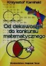 Od ciekawostek do konkursu matematycznego Kamiński Krzysztof