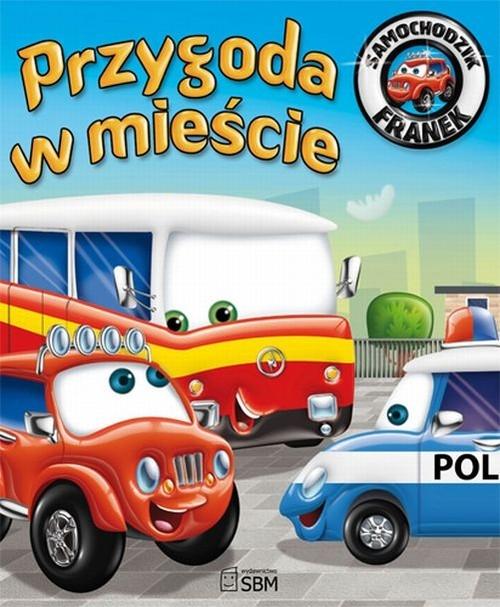 Samochodzik Franek Przygoda w mieście Wójcik Elżbieta
