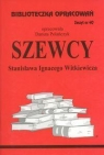 Biblioteczka Opracowań Szewcy Stanisława Ignacego Witkiewicza
