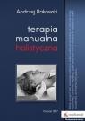 Terapia manualna holistyczna Rakowski Andrzej