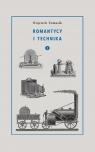 Romantycy i technika Tom 1