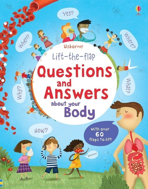 Lift-the-flap questions and answers about your body Daynes Katie