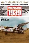 Wielki Leksykon Uzbrojenia Wrzesień 1939 RWD-13