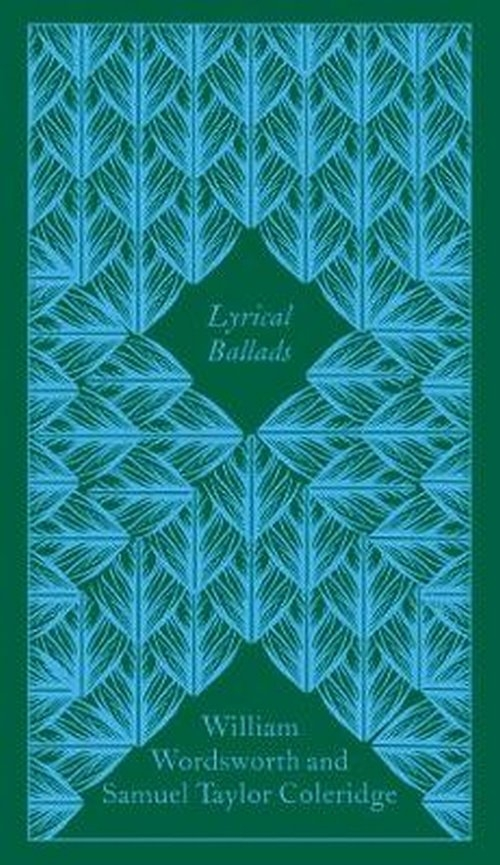 Lyrical Ballads Coleridge Samuel, Taylor Wordsworth William