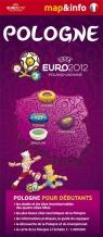 Pologne Polska Euro 2012 mapa i miniprzewodnik