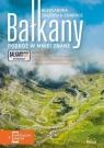 Bałkany. Podróż w mniej znane Zagórska-Chabros Aleksandra