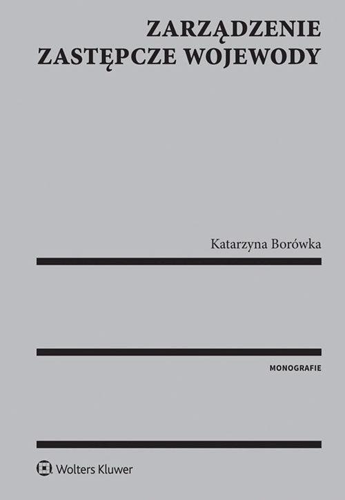 Zarządzenie zastępcze wojewody Borówka Katarzyna