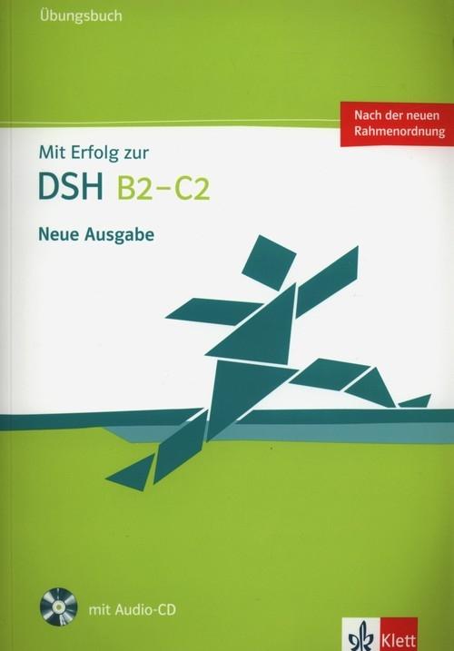 Mit Erfolog zur DSH B2- C2 Ubungsbuch + CD Fazlic-Walter Ksenija, Lohmann Anke, Wegner Wolfgang
