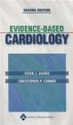 Evidence-Based Cardiology Christopher P. Cannon, Peter J. Sharis,  Sharis