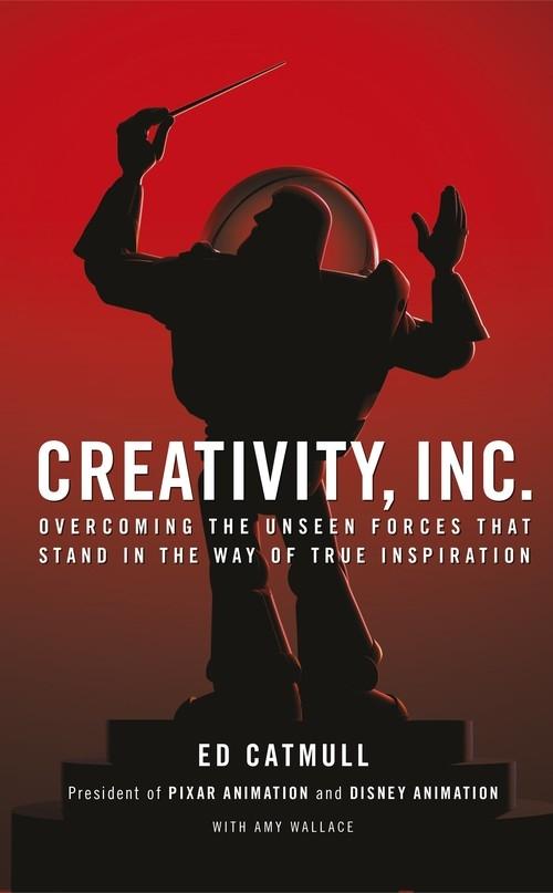 Creativity, Inc. Catmull Ed