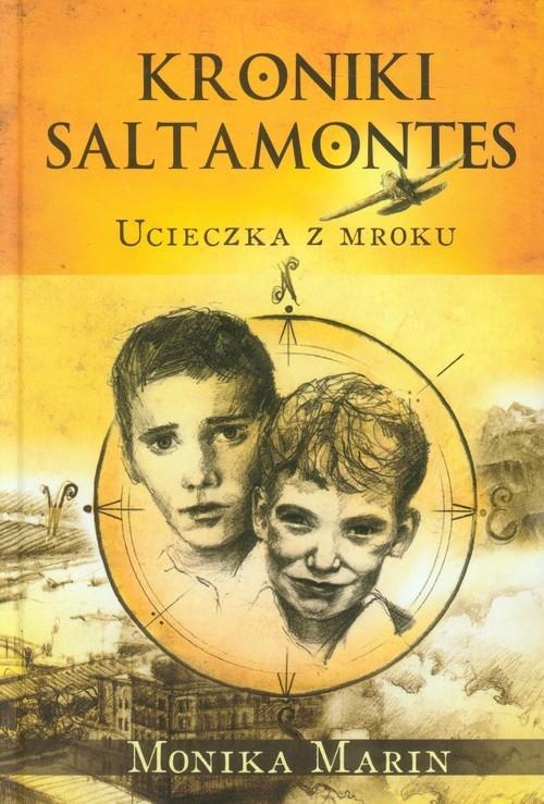 Kroniki Saltamontes. Ucieczka z mroku