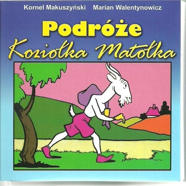Podróże Koziołka Matołka Makuszyński Kornel