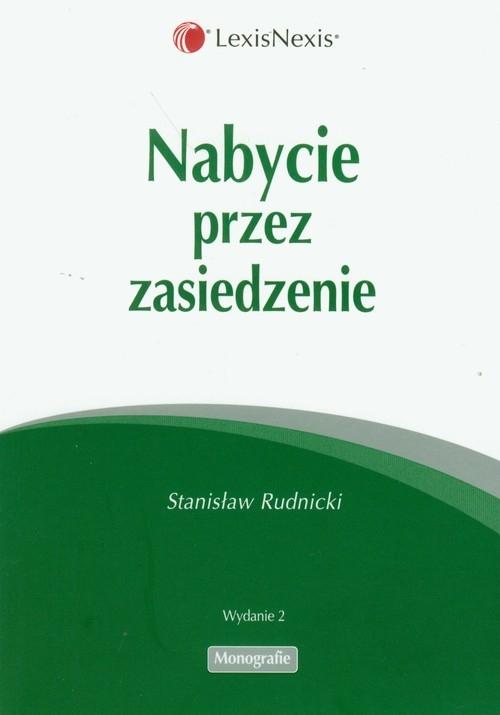 Nabycie przez zasiedzenie Rudnicki Stanisław