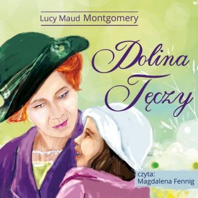 Dolina Tęczy (Audiobook) Montgomery Lucy Maud