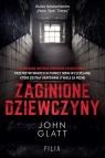 Zagionione dziewczyny Glatt John