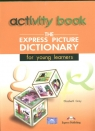 The Express Picture Dictionary Activity Book