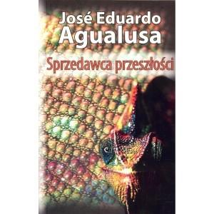 Sprzedawca przeszłości Agualusa Jose Eduardo