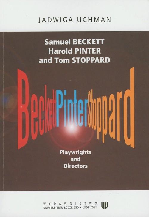 Samuel Beckett Harold Pinter and Tom Stoppard Uchman Jadwiga