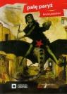 Palę Paryż  (Audiobook) Jasieński Bruno