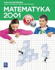 Matematyka SP KL 6. Ćwiczenia. Część 3. Matematyka 2001 BPZ Mirosław Dąbrowski, Agnieszka Pfeiffer, Jerzy Chodnicki