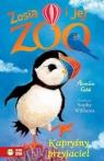 Zosia i jej zoo Kapryśny przyjaciel
