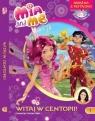 Mia and Me Witaj w Centopii! 1 Książka z płytą DVD