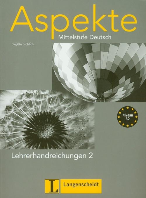Aspekte 2 Lehrerhandreichungen Mittelstufe Deutsch Frolich Birgitta