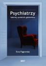 Psychiatrzy. Sekrety polskich gabinetów