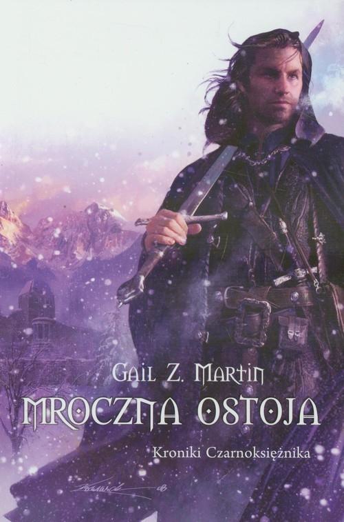 Mroczna ostoja Kroniki Czarnoksiężnika Martin Gail Z.
