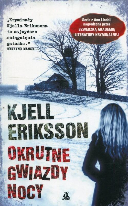 Okrutne gwiazdy nocy Eriksson Kjell