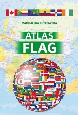 Atlas flag (Uszkodzona okładka) Magdalena Rutkowska