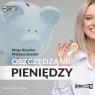 Oszczędzanie pieniędzy Poradnik w 100% praktyczny  (Audiobook) Kosecka Kinga, Sawicki Mateusz