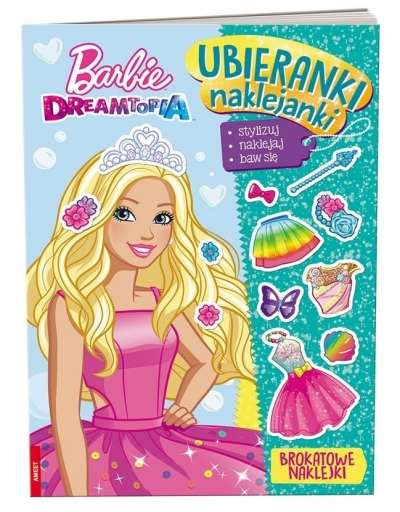 Barbie Dreamtopia. Ubieranki, naklejanki (SDU1401) (Uszkodzona okładka) praca zbiorowa