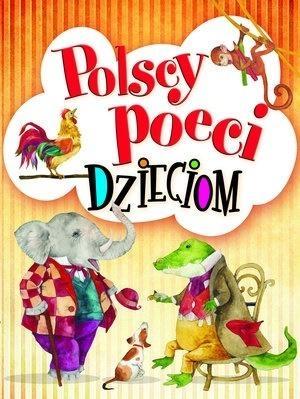 Polscy poeci dzieciom Aleksander Fredro, Urszula Kozłowska, Maria Konop