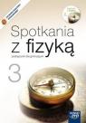 Spotkania z fizyką. Podręcznik dla gimnazjum. Część 3.