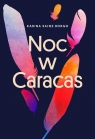 Noc w Caracas Sainz-Borgo Karina