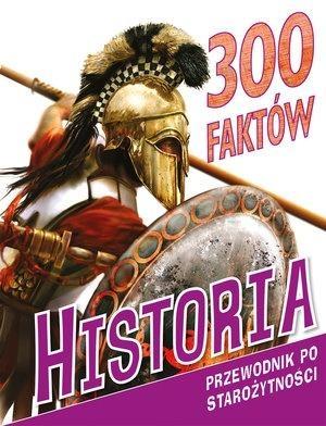 300 faktów. Historia Fiona Macdonald