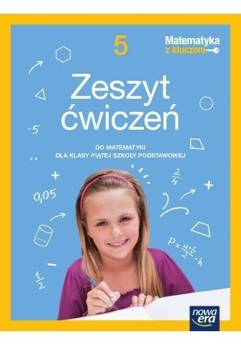 Matematyka z kluczem SP 5 ćwiczenia NE 2021 Agnieszka Mańkowska, Małgorzata Paszyńska, Marcin