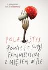 Powieść (anty)feministyczna z mięsem w tle