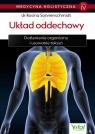 Medycyna holistyczna Tom IV Układ oddechowy Dotlenienie organizmu i Sonnenschmidt Rosina