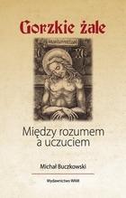 Gorzkie żale Michał Buczkowski