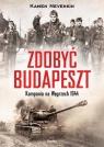 Zdobyć Budapeszt Kampania na Węgrzech 1944 Nevenkin Kamen
