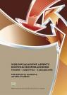 Wielowymiarowe aspekty rozwoju gospodarczego Finanse - Logistyka -