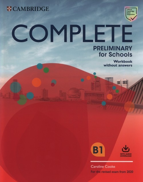 Complete Preliminary for Schools Workbook with Audio Download Cooke Caroline