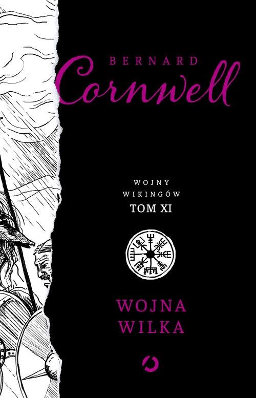 Wojna wilka Cornwell Bernard