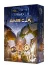Roll for the Galaxy: Ambicja Wiek: 13+ Wei-Hwa Huang, Thomas Lehmann