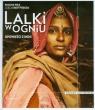 Lalki w ogniu Opowieści z Indii wydanie ilustrowane Wilk Paulina