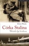 Córka StalinaChciała być kochaną Watała Elwira