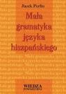 Mała gramatyka języka hiszpańskiego WP